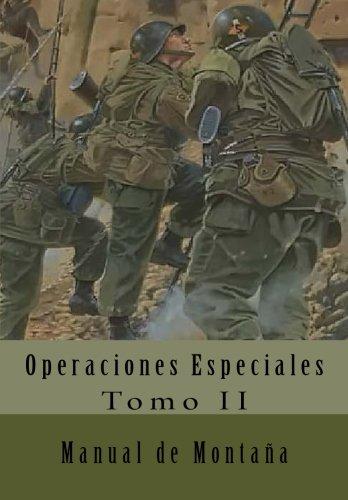 Manual de Montaña: Traducción al Español: Volume 2 Operaciones Especiales: Amazon.es: of the Army, Department, Alías García, José Antonio: Libros