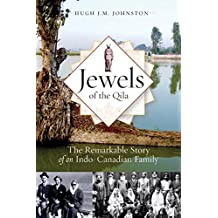 Jewels of the Qila: The Remarkable Story of an Indo-Canadian Family