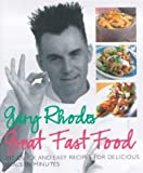 Gary Rhodes Great Food Fast