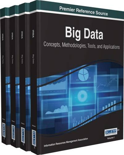 Big Data: Concepts, Methodologies, Tools, and Applications