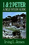 First and Second Peter - Jensen Bible Self Study Guide, Irving L. Jensen, 080244475X