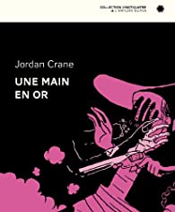 Une main en or par Crane