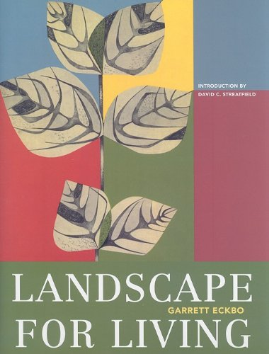 Landscape for Living (1950) (American Society of Landscape Architects Centennial Reprint)