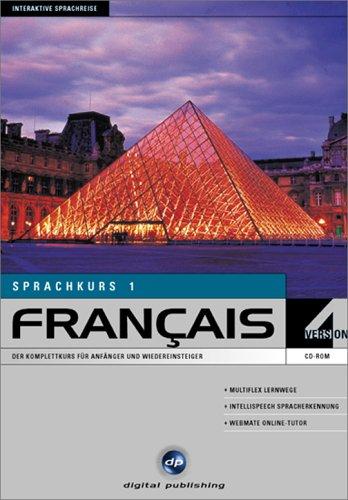 Francais 1. Version 4.0. Sprachkurs. CD- ROM für Windows ab 95. Der Komplettkurs für Anfänger und Wiedereinsteiger