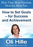 img - for How to Set Goals - for Success and Achievement (Goal Setting, Goals, Personal Growth, Life Changing, Life Lessons, Life Purpose, Self Improvement, Jack Canfield, CS Lewis Book 1) book / textbook / text book
