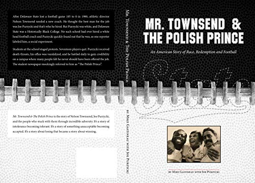 Search : Mr. Townsend & the Polish Prince: An American story of race, redemption, and football.
