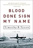 img - for Blood Done Sign My Name: A True Story book / textbook / text book