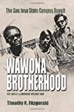 img - for Wawona Brotherhood: The San Jose State Campus Revolt by Timothy K. Fitzgerald (2011-10-25) book / textbook / text book