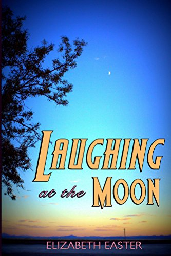 Laughing at the Moon: poems of life, memory, and whimsy ()