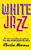 White Jazz, Charles Newman, 0385188633