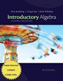 Cengage Advantage Books: Introductory Algebra : Everyday Explorations, Kaseberg, Alice and Cripe, Greg, 1133104126