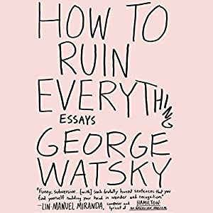 How to Ruin Everything Audiobook