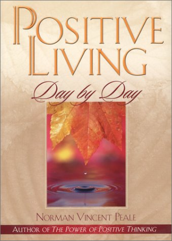 Positive Living Day by Day PDF