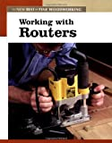"""Working with Routers (""""Fine Woodworking"""")"""