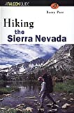 Hiking the Sierra Nevada (Regional Hiking Series)