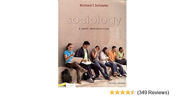 Amazon sociology a brief introduction 7th edition amazon sociology a brief introduction 7th edition copyright 2008 richard schaefer books fandeluxe Gallery