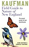 Kaufman Field Guide to Nature of New England, Kenn Kaufman and Kimberly Kaufman, 061845697X