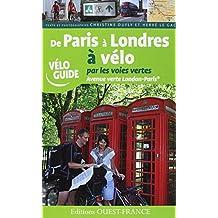 DE PARIS A LONDRES A VELO PAR LES VOIES VERTES