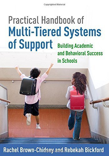 Practical Handbook of Multi-Tiered Systems of Support: Building Academic and Behavioral Success in Schools by Rachel Brown-Chidsey PhD (2015-12-15)