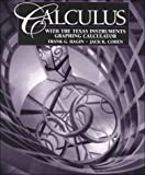 Calculus with Texas Instrument Graphing Calculator, Cohen, Jack K., 0135189780