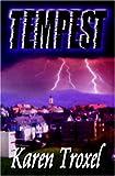 Tempest, Karen Troxel, 1592797725