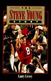 img - for The Steve Young Story by Laury Livsey (1995-09-27) book / textbook / text book