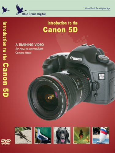 - Introduction to the Canon 5D