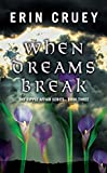 When Dreams Break: The Ripple Affair Series - Book Three