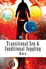 Transitional Zen & Conditional Juggling: Words Stand Tall Paperback