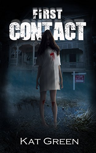 First Contact (Haunts for Sale Series Book 1) (Kat Von D Shoes Of The Day)