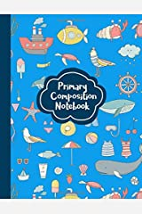 Primary Composition Notebook: Dotted Midline and Picture Space | Grades K-2 School Exercise Book - 100 Story Pages | Ocean Blue (Marine Life Journal) Paperback