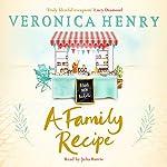 A Family Recipe | Veronica Henry