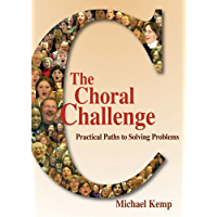 The Choral Challenge: Practical Paths to Solving Problems book cover