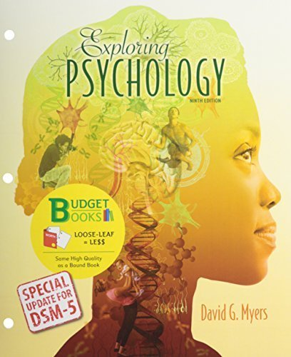 Download By David G. Myers - Loose-leaf Version for Exploring Psychology with Updates on DSM-5 (Ninth Edition by David G. Myers (Loose Leaf).pdf