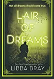 Lair Of Dreams (Turtleback School & Library Binding Edition) (Diviners)