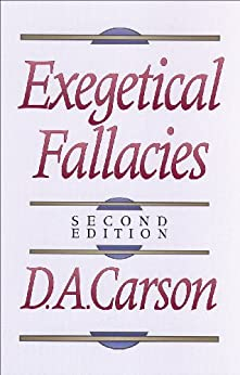 Exegetical Fallacies by [Carson, D. A.]