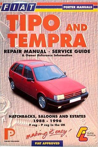 Fiat Tipo and Tempra Repair Manual Service Guide and Owner