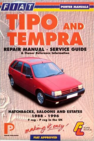 Fiat Tipo and Tempra: Repair Manual and Service Guide (Porter Manuals)