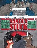 Santa's Stuck, Rhonda Gowler Greene, 0525472924