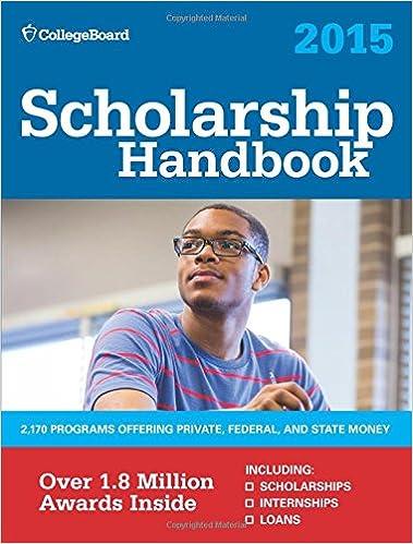 Scholarship Handbook 2015: All-New 18th Edition (College Board ...