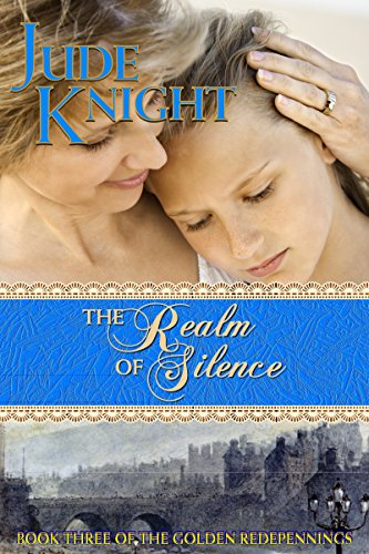 The Realm of Silence (The Golden Redepennings Book 3)