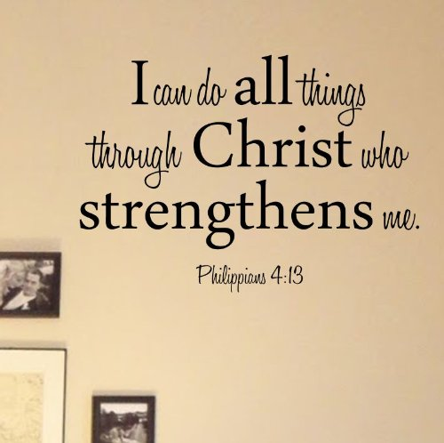 Amazon I Can Do All Things Through Christ Who Strengthens Me Philippians 413 Vinyl Wall Decals Quotes Sayings Words Art Decor Lettering