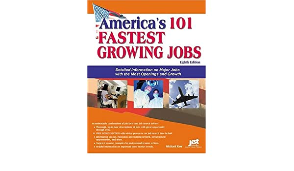 America's 101 Fastest Growing Jobs