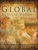 img - for Global Medical Missions, Preparation, Procedure, Practice book / textbook / text book