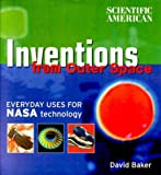 Inventions from Outer Space, Scientific American Editors and David Baker, 0375409793