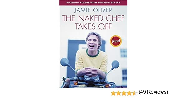 The Naked Chef Takes Off: Jamie Oliver: 8601400298800: Amazon.com ... | {Kochshow jamie oliver 43}
