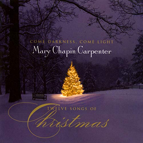 Come Darkness, Come Light: Twelve Songs Of Christmas (Christmas Mp3 Mary Song)