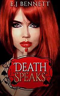 Death Speaks by E.J. Bennett ebook deal