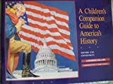A Children's Companion Guide to American History, Catherine Millard, 0889651027