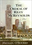 The Ordeal of Riley McReynolds, Michael O'Rourke, 0878391460